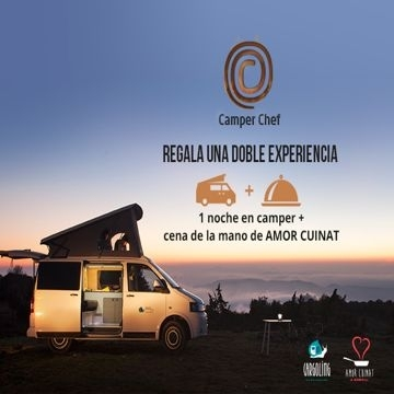Camper Chef: Gift a double experience: a night in campervan and a dinner by Amor Cuinat!